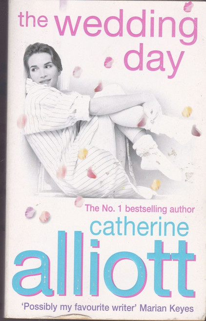 Alliott, Catherine / The Wedding Day