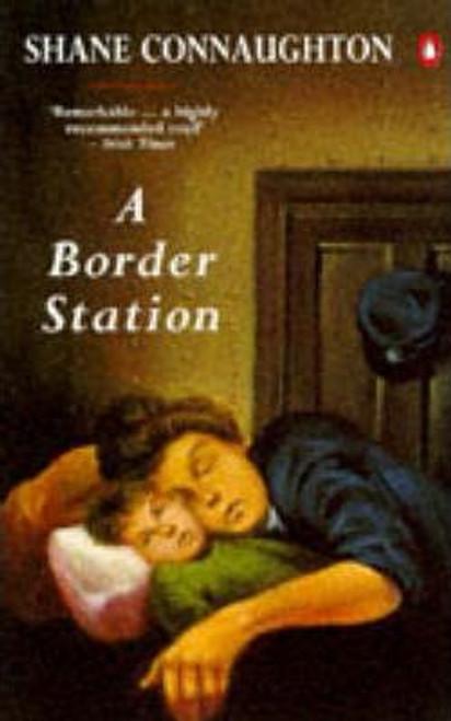 Connaughton. Shane / A Border Station