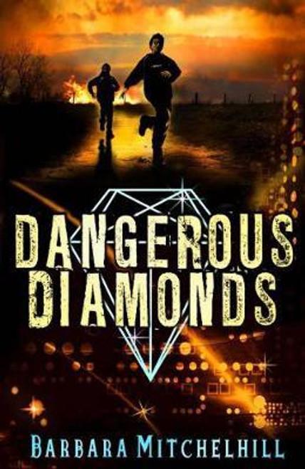 Mitchelhill, Barbara / Dangerous Diamonds