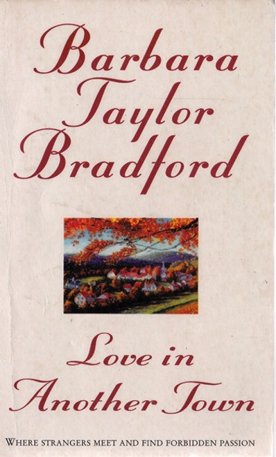 Taylor Bradford, Barbara / Love in another Town