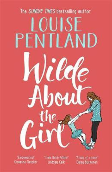Pentland, Louise / Wilde About The Girl