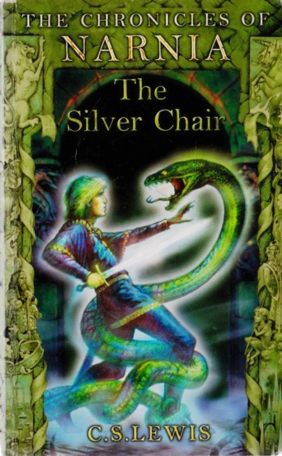 Lewis, C.S. / The Chronicles of Narnia: The Silver Chair