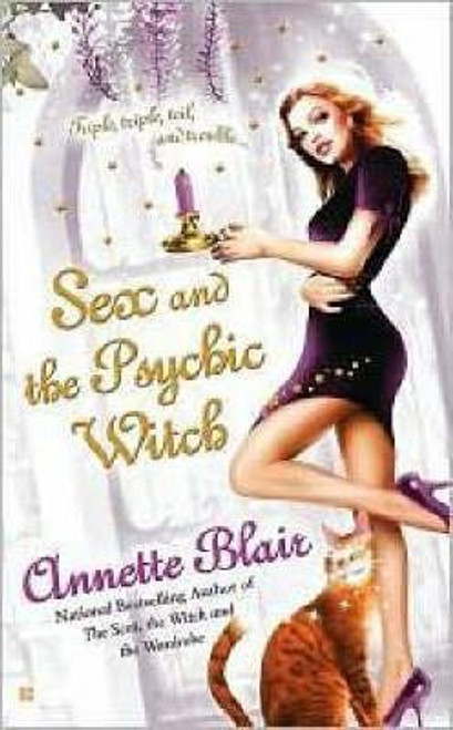 Blair, Annette / Sex and the Psychic Witch