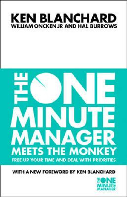 Blanchard, Ken / The One Minute Manager Meets the Monkey