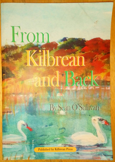 O'Sullivan, Seán - From Kilbrean and Back - PB Biography - Kerry - Garda Síochána