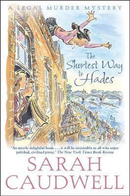 Caudwell, Sarah / The Shortest Way to Hades