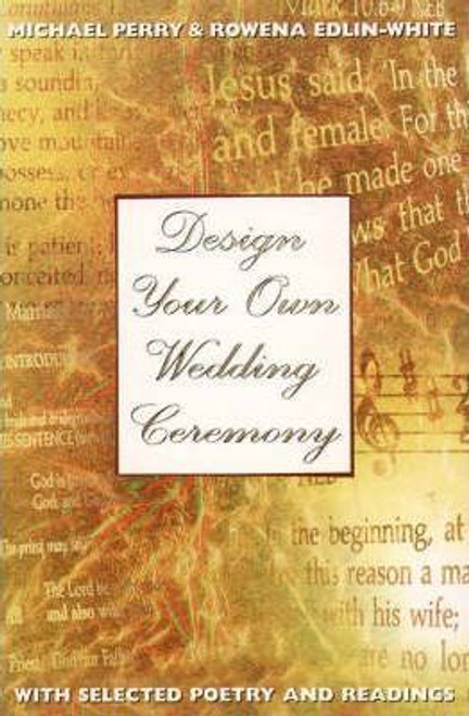 Perry, Michael / Design Your Own Wedding Ceremony