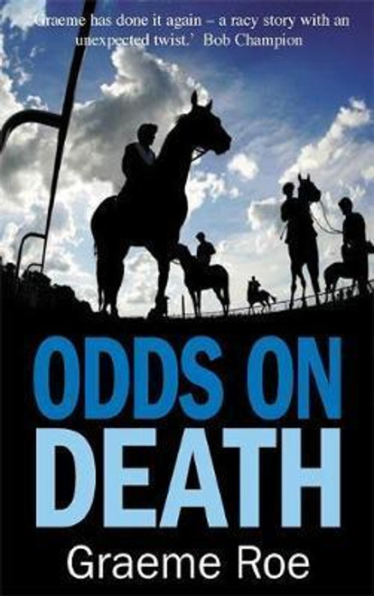 Roe, Greame / Odds On Death