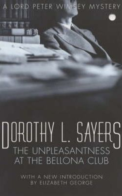 Sayers, Dorothy L. / The Unpleasantness at the Bellona Club