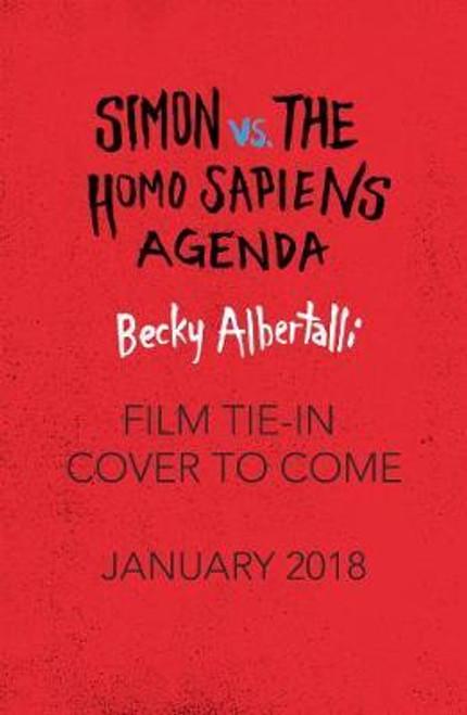 Albertalli, Becky / Love Simon : Simon Vs The Homo Sapiens Agenda