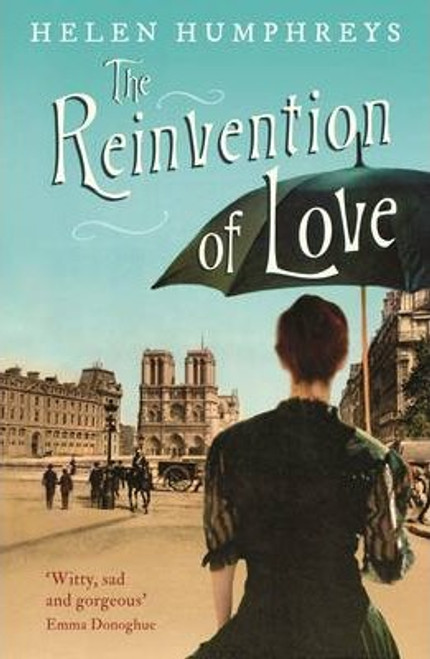 Humphreys, Helen / The Reinvention of Love
