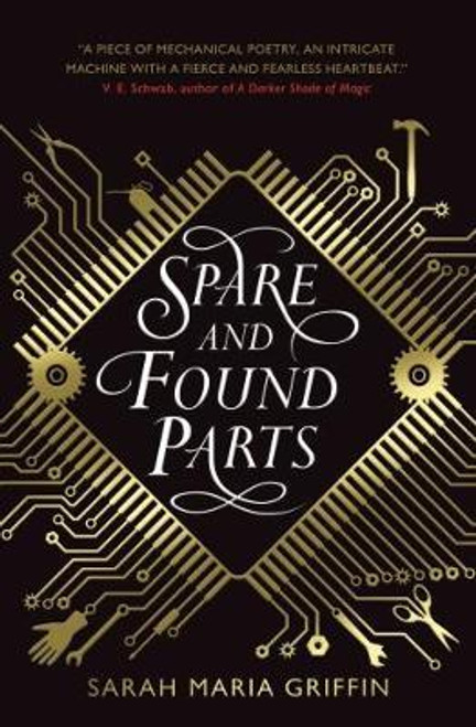 Griffin, Sarah Maria / Spare and Found Parts