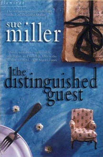 Miller, Sue / The Distinguished Guest