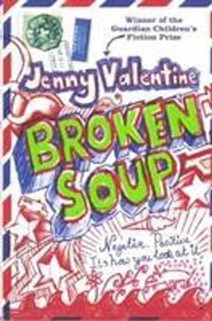 Valentine, Jenny / Broken Soup