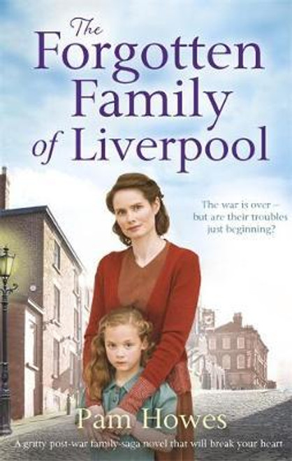 Howes, Pam / The Forgotten Family of Liverpool