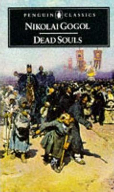 Vasilievich Gogol, Nikolai / Dead Souls