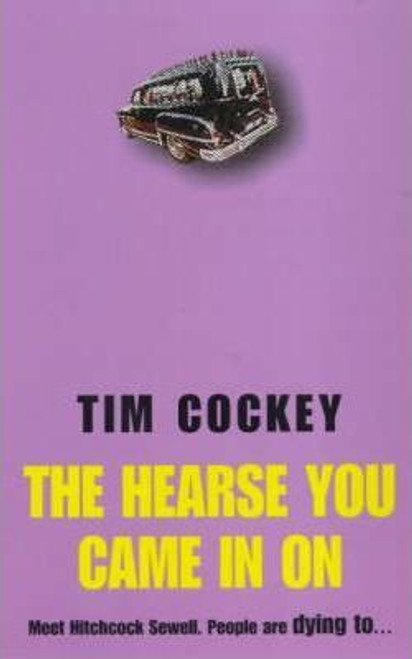 Cockey, Tim / Hearse You Came In On