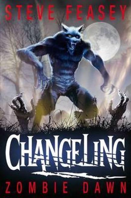 Feasey, Steve / Changeling: Zombie Dawn