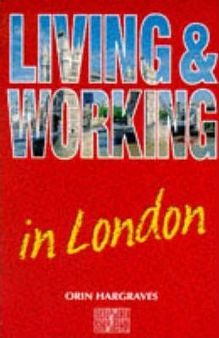 Hargraves, Orin / Living and Working in London