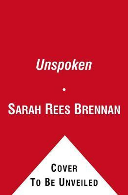 Brennan, Sarah Rees / Unspoken
