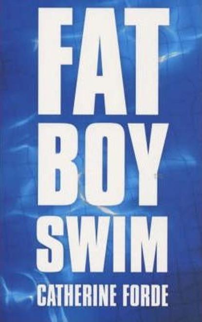 Forde, Catherine / Fat Boy Swim
