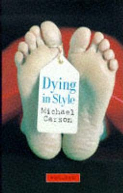 Carson, Michael / Dying in Style