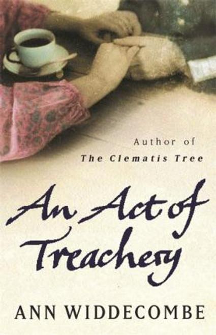 Widdecombe, Ann / An Act of Treachery