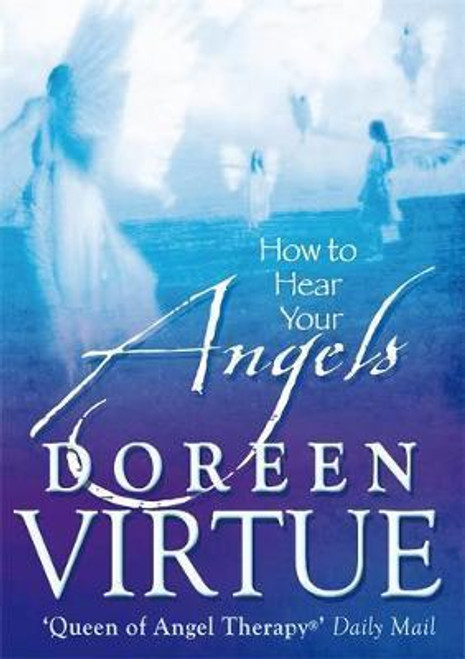 Virtue, Doreen / How to Hear Your Angels