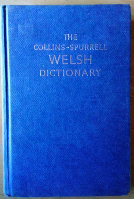 Lewis, Henry ( Editor) The Collins - Spurrell Welsh Dictionary - HB 1977 ( Geiriadur Cymraeg a Saesneg)