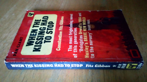 Fitzgibbon, Constantine - When the Kissing had to Stop - Vintage Pan PB Ed 1963