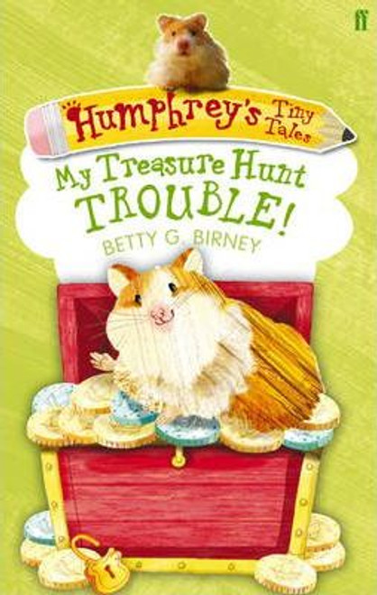 Birney, Betty G / Humphrey's Tiny Tales 5: My Treasure Hunt Trouble!