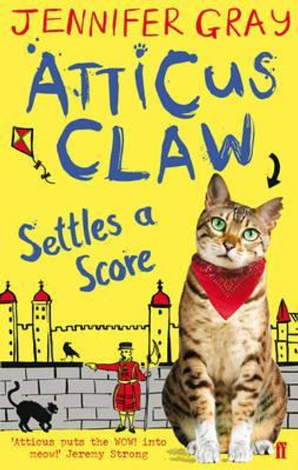 Gray, Jennifer / Atticus Claw Settles a Score