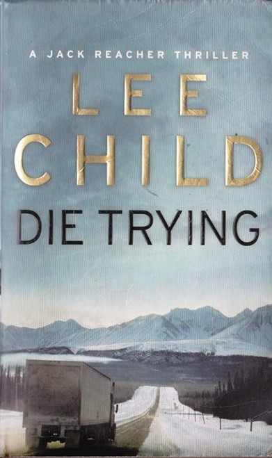 Child, Lee / Die Trying