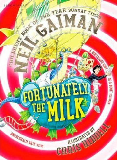 Gaiman, Neill / Fortunately, the Milk . . .