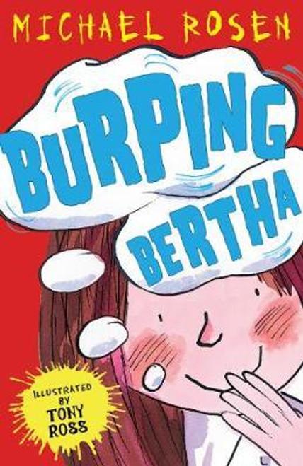 Rosen, Michael / Burping Bertha