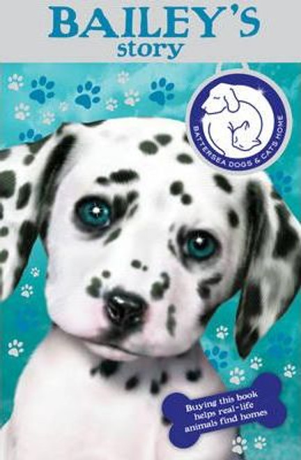 Battersea Dogs and Cats Home / Battersea Dogs & Cats Home : Bailey's Story