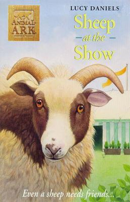 Daniels, Lucy / Animal Ark: Sheep At The Show