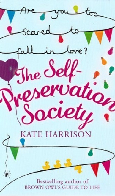 Harrison, Kate / The Self-Preservation Society