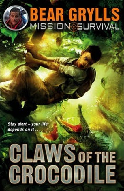Grylls, Bear / Mission Survival 5: Claws of the Crocodile