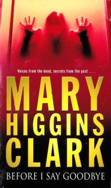 Higgins Clark, Mary / Before I Say Goodbye
