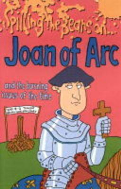 Parker, Victoaia / Spilling the Beans on Joan of Arc