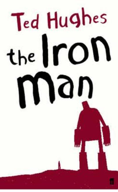 Hughes, Ted / The Iron Man