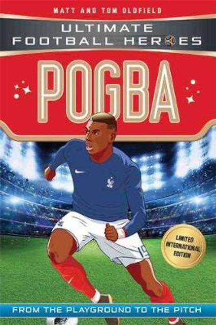Oldfield, Matt and Tom / Pogba (Ultimate Football Heroes - Limited International Edition)