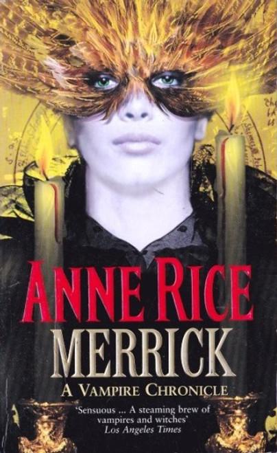 Rice, Anne / Merrick ( Vampire Chronicles )