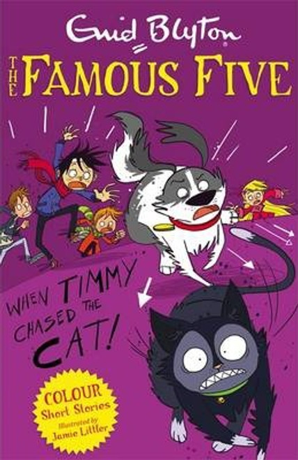 Blyton, Enid / Famous Five Colour Short Stories: When Timmy Chased the Cat