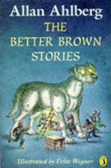 Ahlberg, Allan / The Better Brown Stories