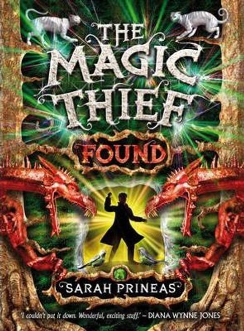 Prineas, Sarah / Magic Thief : Found