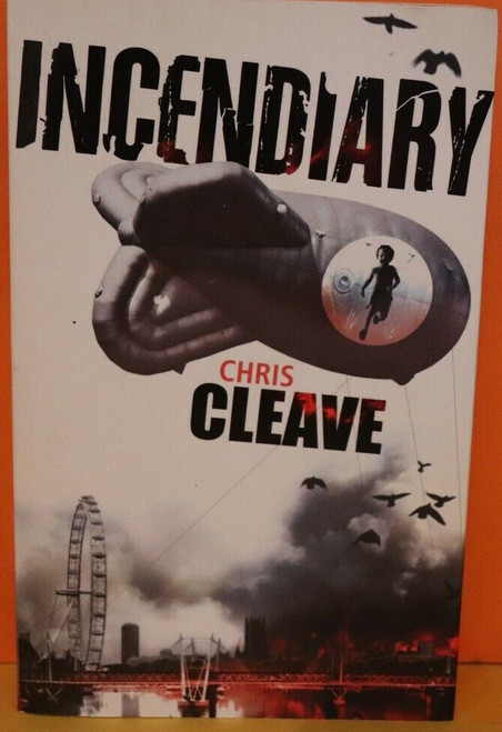 Cleave, Chris - Incendiary - PB 1st Edition 2005
