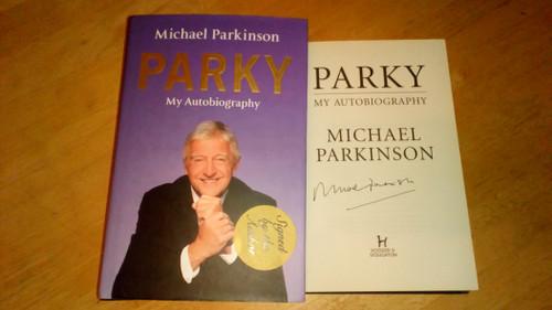 Parkinson, Michael - Parky : My Autobiography HB SIGNED 1st Ed