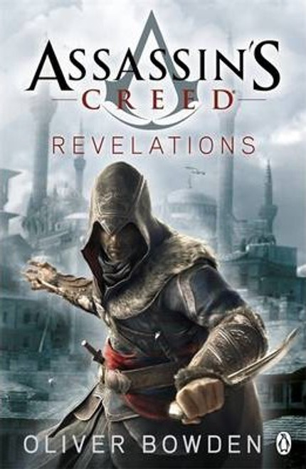 Bowden, Oliver / Revelations : Assassin's Creed Book 4